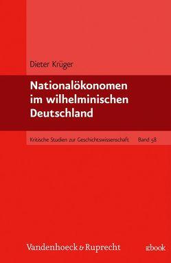 Nationalökonomen im wilhelminischen Deutschland von Krüger,  Dieter