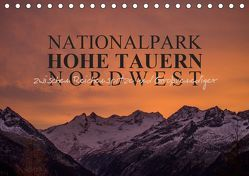 Nationalpark Hohe Tauern Nordwest (Tischkalender 2019 DIN A5 quer) von Becker,  Antje
