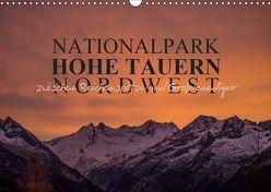Nationalpark Hohe Tauern Nordwest (Wandkalender 2019 DIN A3 quer) von Becker,  Antje