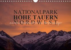 Nationalpark Hohe Tauern Nordwest (Wandkalender 2019 DIN A4 quer) von Becker,  Antje