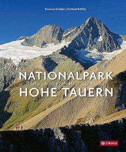 Nationalpark Hohe Tauern von Raffalt,  Herbert, Schaber,  Susanne