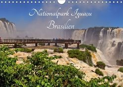 Nationalpark Iguaçu Brasilien (Wandkalender 2018 DIN A4 quer) von Polok,  M.