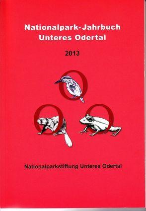 Nationalpark-Jahrbuch Unteres Odertal 2013 von Dr. Vössing,  Ansgar