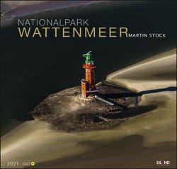 Nationalpark Wattenmeer Edition Kalender 2021 von Eiland, Stock,  Martin