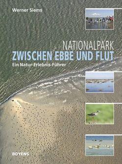 Nationalpark zwischen Ebbe und Flut von Siems,  Werner