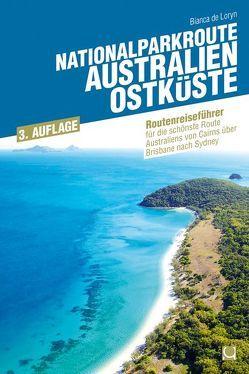 Nationalparkroute Australien – Ostküste von de Loryn,  Bianca
