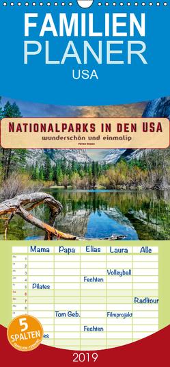 Nationalparks in den USA – wunderschön und einmalig – Familienplaner hoch (Wandkalender 2019 , 21 cm x 45 cm, hoch) von Roder,  Peter