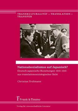 Nationalsozialismus auf Japanisch? von Trollmann,  Christian