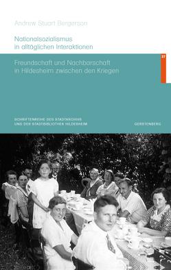 Nationalsozialismus in alltäglichen Interaktionen von Bergerson,  Andrew Stuart