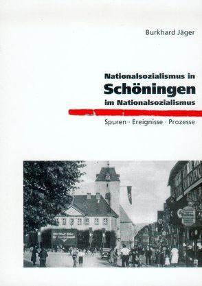 Nationalsozialismus in Schöningen – Schöningen im Nationalsozialismus