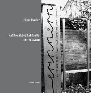 Nationalsozialismus in Villach von Haider,  Hans, Stromberger,  Helge