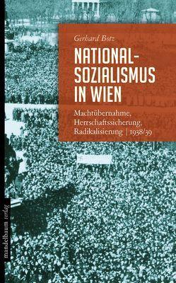 Nationalsozialismus in Wien von Botz,  Gerhard