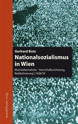 Nationalsozialismus in Wien von Botz,  Gehard