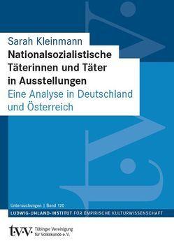 Nationalsozialistische Täterinnen und Täter in Ausstellungen von Kleinmann,  Sarah