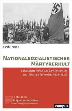 Nationalsozialistischer Märtyrerkult von Thieme,  Sarah