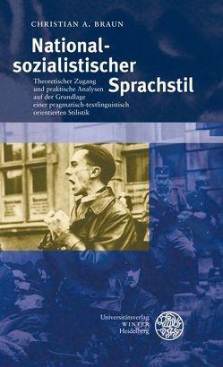 Nationalsozialistischer Sprachstil von Braun,  Christian A