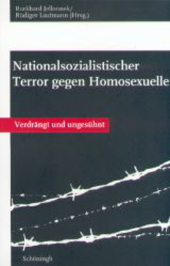 Nationalsozialistischer Terror gegen Homosexuelle von Jellonnek,  Burkhard, Lautmann,  Rüdiger