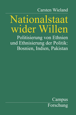 Nationalstaat wider Willen von Wieland,  Carsten