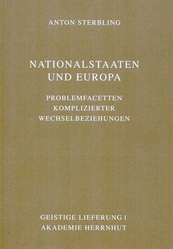 Nationalstaaten und Europa von Sterbling,  Anton