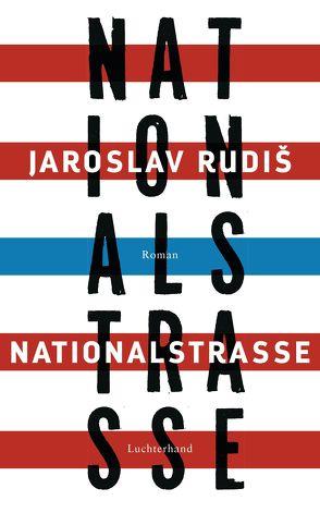 Nationalstraße von Profousová,  Eva, Rudiš,  Jaroslav
