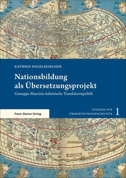 Nationsbildung als Übersetzungsprojekt von Engelskircher,  Kathrin