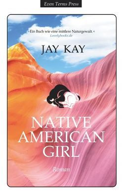 Native American Girl von Kay,  Jay
