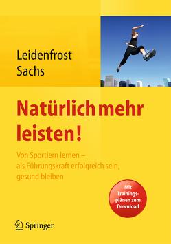 Natürlich mehr leisten! von Leidenfrost,  Jana, Sachs,  Andreas