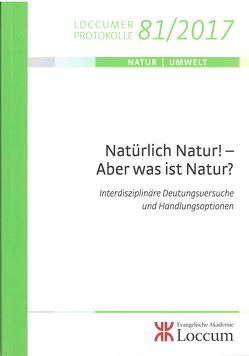 Natürlich Natur! – Aber was ist Natur? von Müller,  Monika C.M.