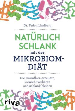 Natürlich schlank mit der Mikrobiom-Diät von Baumgartner,  Michael, Lindberg,  Fedon, Syczek ,  Daniela