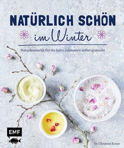 Natürlich schön im Winter von Kraus,  Christina