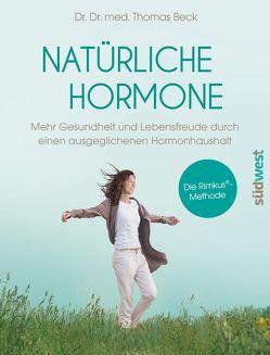 Natürliche Hormone von Beck,  Thomas
