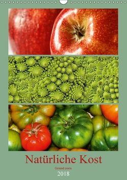 Natürliche Kost – Gesund essen 2018 (Wandkalender 2018 DIN A3 hoch) von Hebgen,  Peter