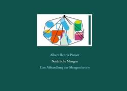 Natürliche Mengen von Preiser,  Albert Henrik
