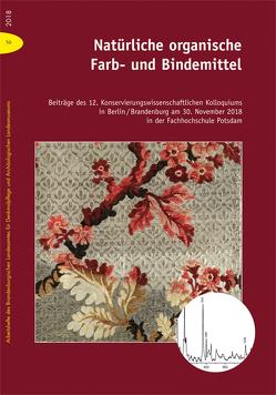 Natürliche organische Farb- und Bindemittel von Drachenberg,  Thomas