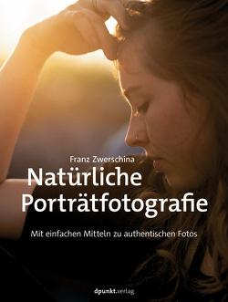 Natürliche Porträtfotografie von Zwerschina,  Franz