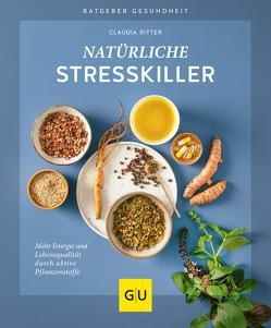 Natürliche Stresskiller von Ritter,  Claudia
