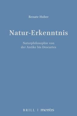 Natur – Erkenntnis von Huber,  Renate