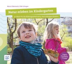 Natur erleben im Kindergarten von Odemarck,  Maria, Schaper,  Silke