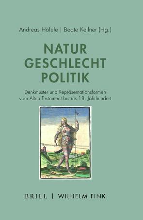 Natur – Geschlecht – Politik von Höfele,  Andreas, Kellner,  Beate