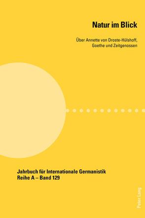 Natur im Blick von Schwarzbauer,  Franz, Woesler,  Winfried