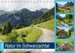 Natur Im Schwarzachtal – Eine Wanderung entlang der Schwarzach in Tirol (Tischkalender 2019 DIN A5 quer) von Frost,  Anja