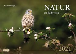 Natur im Südwesten 2021 von Rüdiger,  Achim