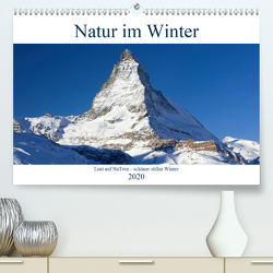 Natur im Winter – Lust auf NaTour (Premium, hochwertiger DIN A2 Wandkalender 2020, Kunstdruck in Hochglanz) von Riedmiller,  Andreas