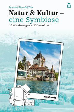 Natur & Kultur – eine Symbiose von Meier-Dell'Olivo,  Rosemarie