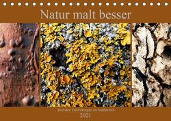 Natur malt besser (Tischkalender 2021 DIN A5 quer) von Weis,  Stefan