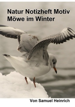 Natur Notizheft Motiv Möwe im Winter von Heinrich,  Samuel