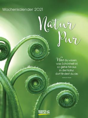 Natur pur 2021 von Korsch Verlag