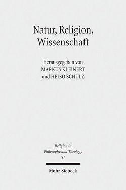 Natur, Religion, Wissenschaft von Kleinert,  Markus, Schulz,  Heiko