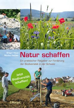 Natur schaffen von Gattlen,  Nicolas, Klaus,  Gregor