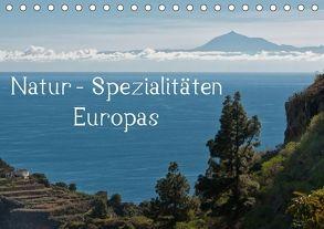 Natur-Spezialitäten Europas (Tischkalender 2018 DIN A5 quer) von Willmann,  Stefan